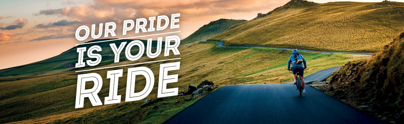 Our pride is your your ride